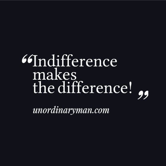 6c87b95d2f1e835aa636dc2ecc30b980--indifference-quotes-guilt-quotes